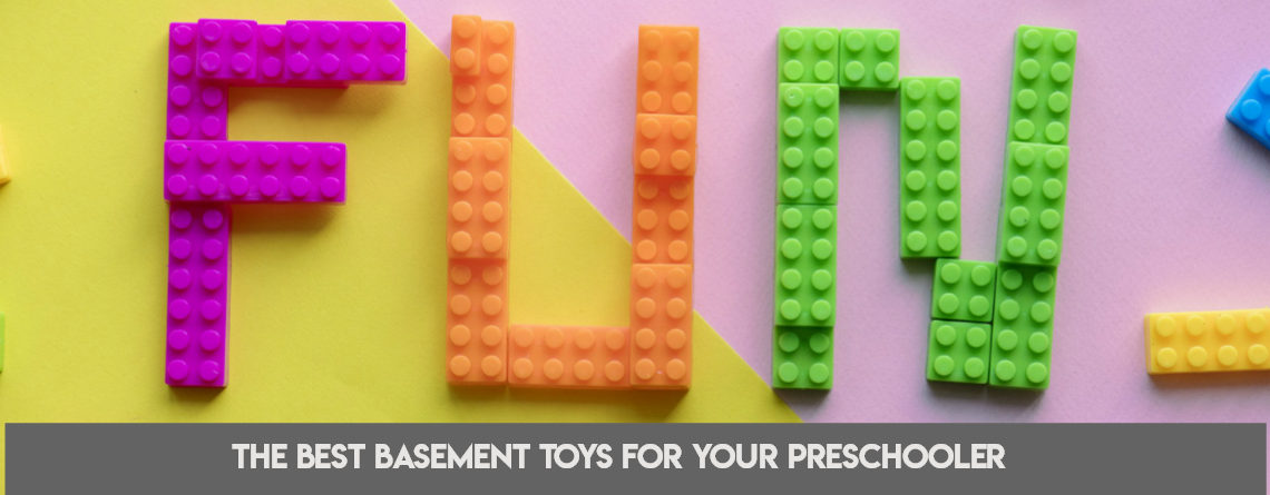 The Best Basement Toys for Your Preschooler