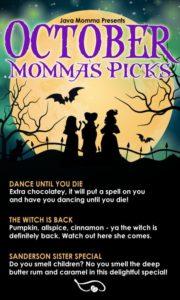 Java Momma October Momma's Picks