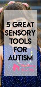5 Great Sensory Tools for Autism