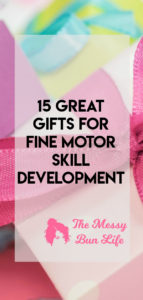 great gifts for fine motor skill development
