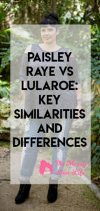 Paisley-Raye-vs-LuLaRoe-Key-Similarities-and-Differences