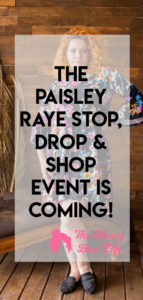 paisley raye stop, drop and shop event