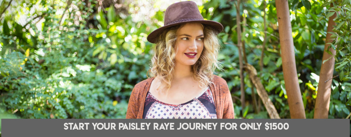 Start Your Paisley Raye Journey for Only $1500