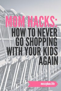 how to never go shopping with your kids again