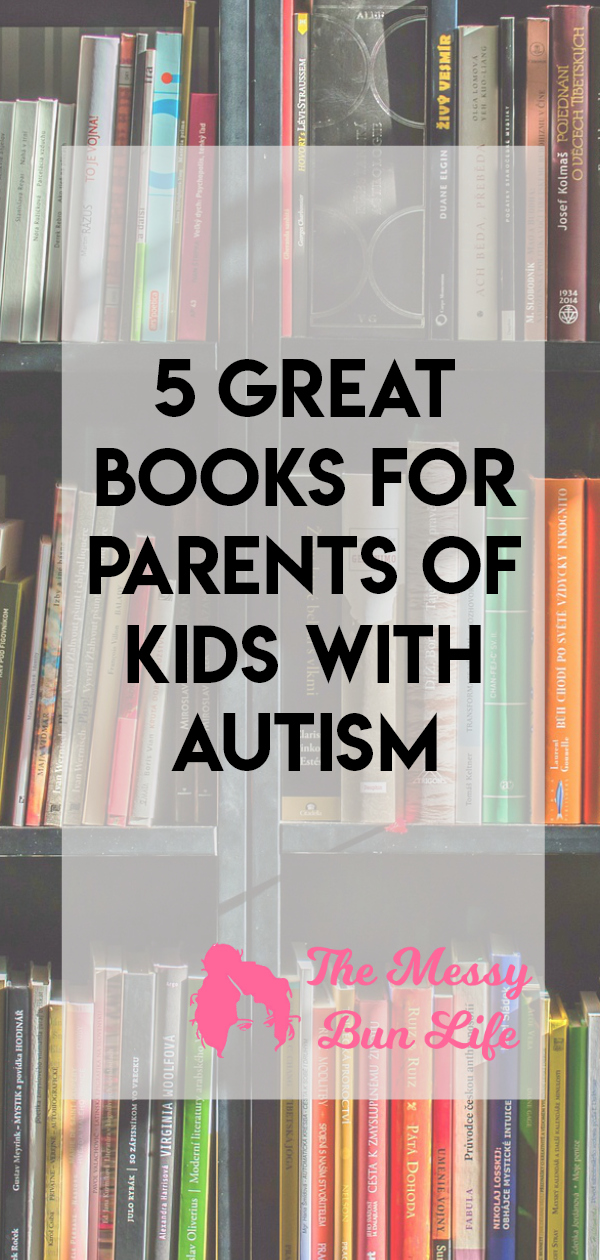 Having a child with autism can be overwhelming.  Here are five great books to help you figure it all out #autism #specialneedsparenting #autismmom