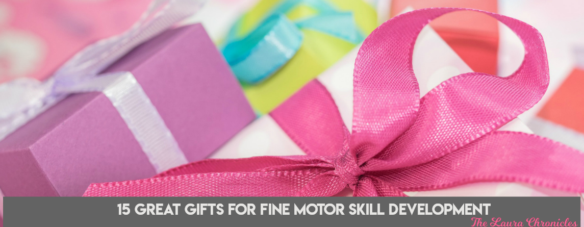 15 great gifts for fine motor skill development