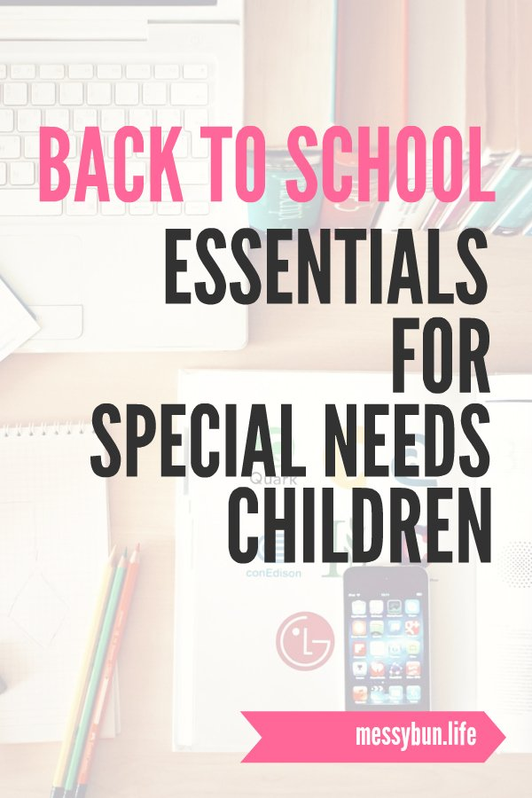 Back To School Essentials for Special Needs Children