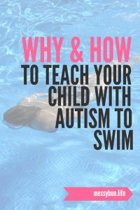 why and how to teach your child with autism to swim