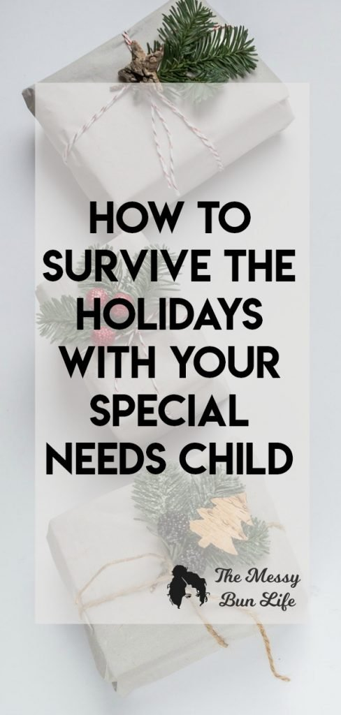 How To Survive The Holidays With Your Special Needs Child