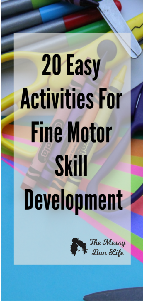 20 Easy Activities for Fine Motor Skill Developmental