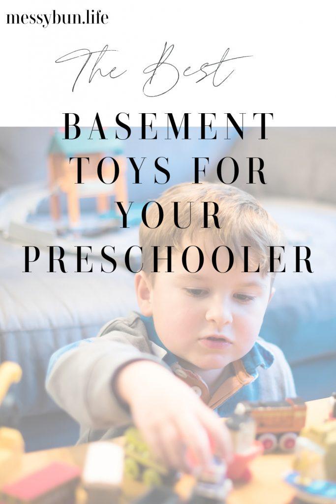 the best basement toys for your preschooler
